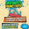 PARTICIPE DO NOSSO WEBINAR!