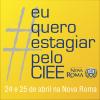 CIEE Aqui Na Faculdade Nova Roma em Abril