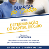 """Determinação do Capital de Giro"", é o Tema da Palestra do SEBRAE."